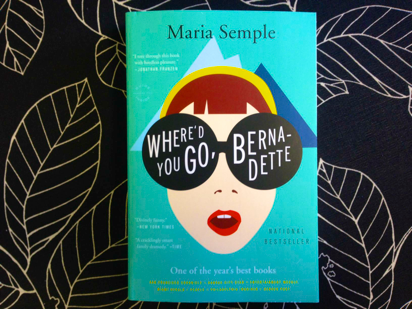 Book Review: Where'd You Go Bernadette?