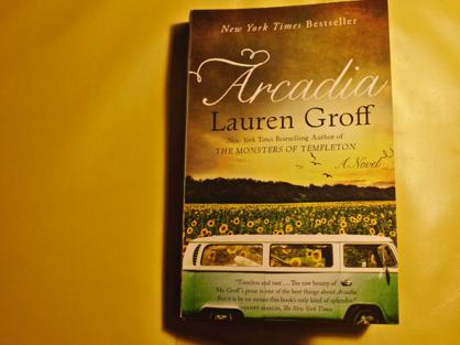 Arcadia book, Arcadia Lauren Groff