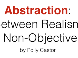 I Gave a Talk on Abstraction to the Guilford Arts League