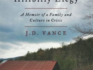 Hillbilly Elegy (Book Review)