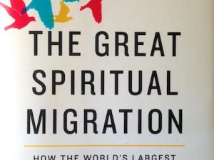 The Great Spiritual Migration (Book Review with Notes)