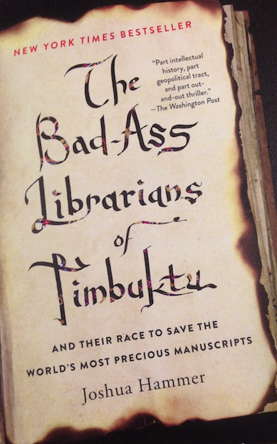 Badass Librarians of Timbuktu (Book Review)