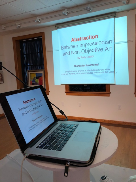 Gave My Talk on Abstraction To the Connecticut Pastel Society