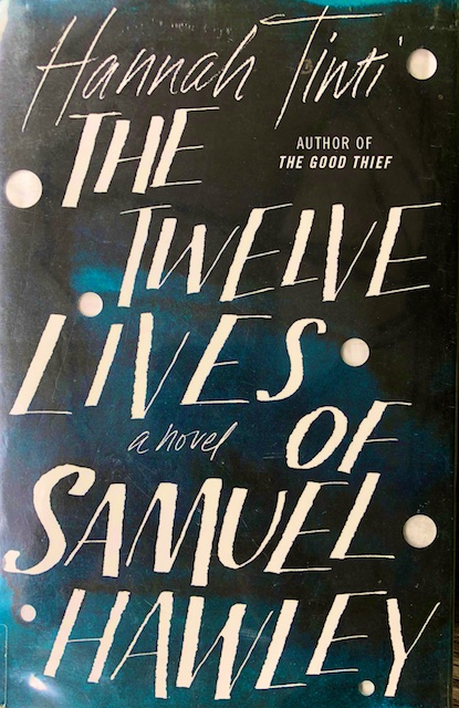 The Twelve Lives of Samuel Hawley (book Review)