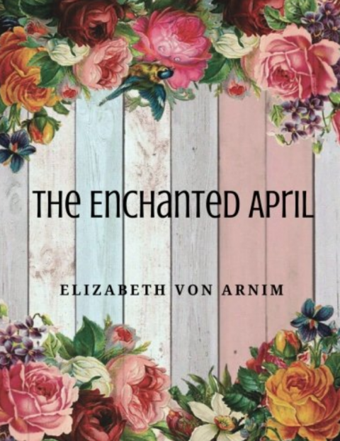 Enchanted April (Book Review)