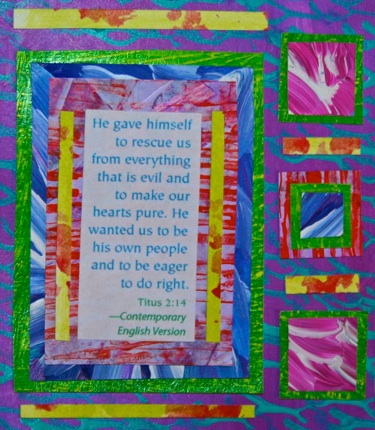 Polly Castor art: Titus 2:14 collage