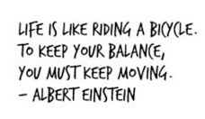 thumbs_cute_quote_life_is_like_riding_bycicle_albert_einstein