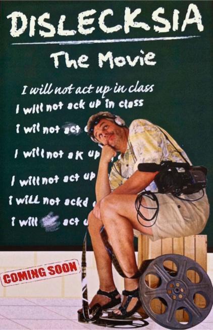 Dislecksia the Movie