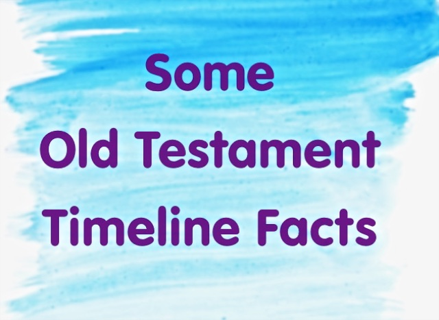 Old Testament Timeline Facts