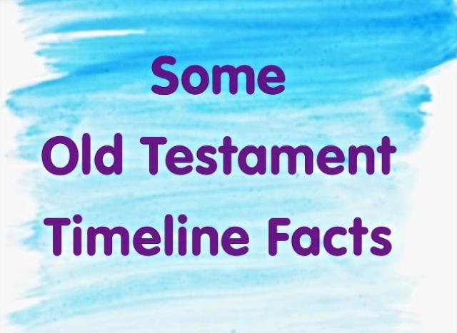 Old Testament Timeline Facts