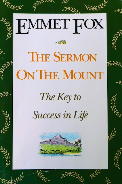 Sermon on the Mount book review, Emmet Fox book review
