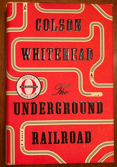 The Underground Railroad (Book Review)
