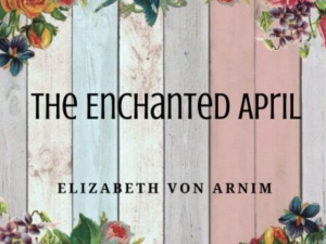 The Enchanted April (Book Review)