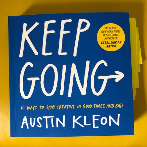 Keep going Austin Kleon book review