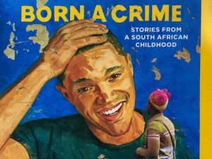 Born a Crime (Book Review)