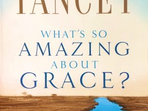 What's So Amazing About Grace? (Book Review with Quotes)