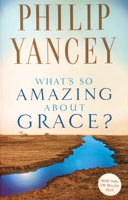 What's So Amazing About Grace Book review and quotes