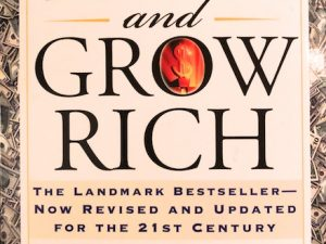 Think and Grow Rich (Book Review and Summary)
