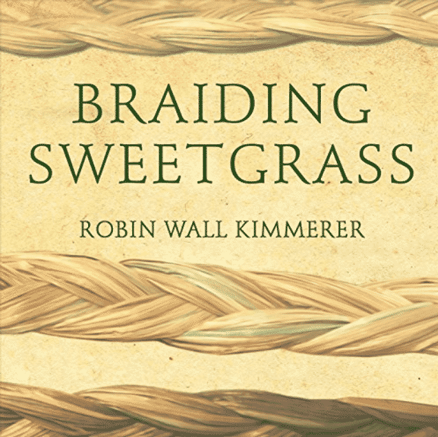 Braiding Sweetgrass (book Review)