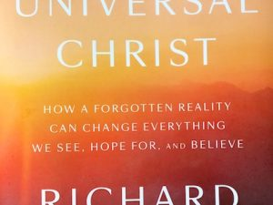 The Universal Christ (Book Review with Quotes)
