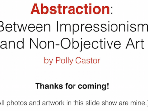My Abstraction Powerpoint Available to Groups on Zoom