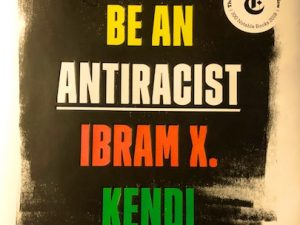 How to Be an Antiracist (Book Review with Quotes)