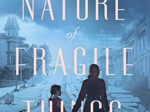The Nature of Fragile Things (Book Review)