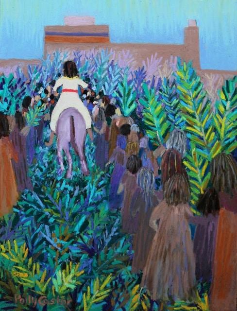 Hosanna, Palm Sunday painting by Polly Castor