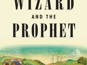 The Wizard and the Prophet (Book Review)