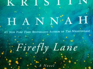 Firefly Lane (Book Review)