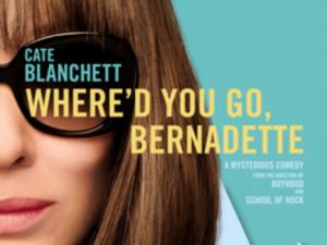 Where'd You Go Bernadette (Movie Review)