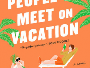 People We Meet on Vacation (Book Review)