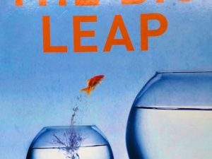 The Big Leap (Book Review with Quotes)