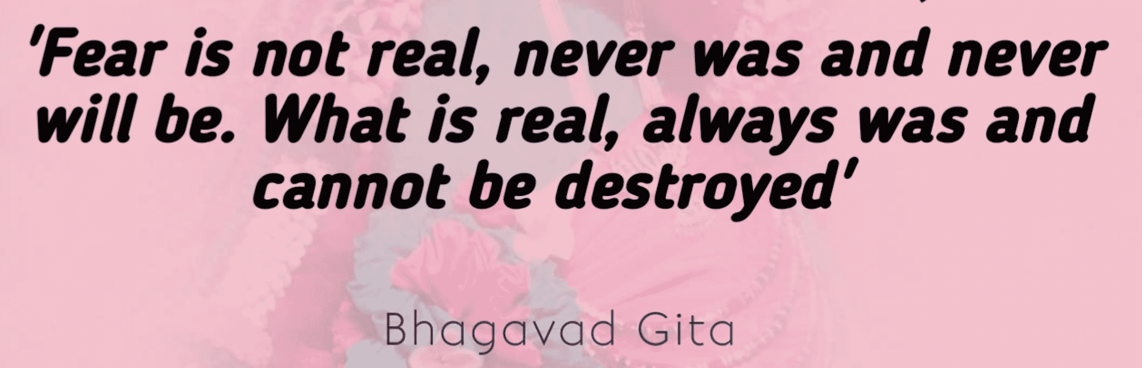 Some Quotes from the Bhagavad Gita